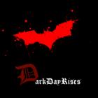 View DarkDayRises's Profile