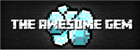 View TheAwesomeGem's Profile