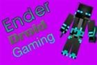 View EnderDroidGaming's Profile