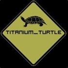 View Titanium_Turtle's Profile