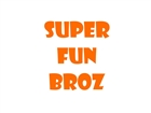 View SuperFunBroz's Profile